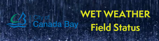 City of Canada Bay Council Wet Weather Field Status